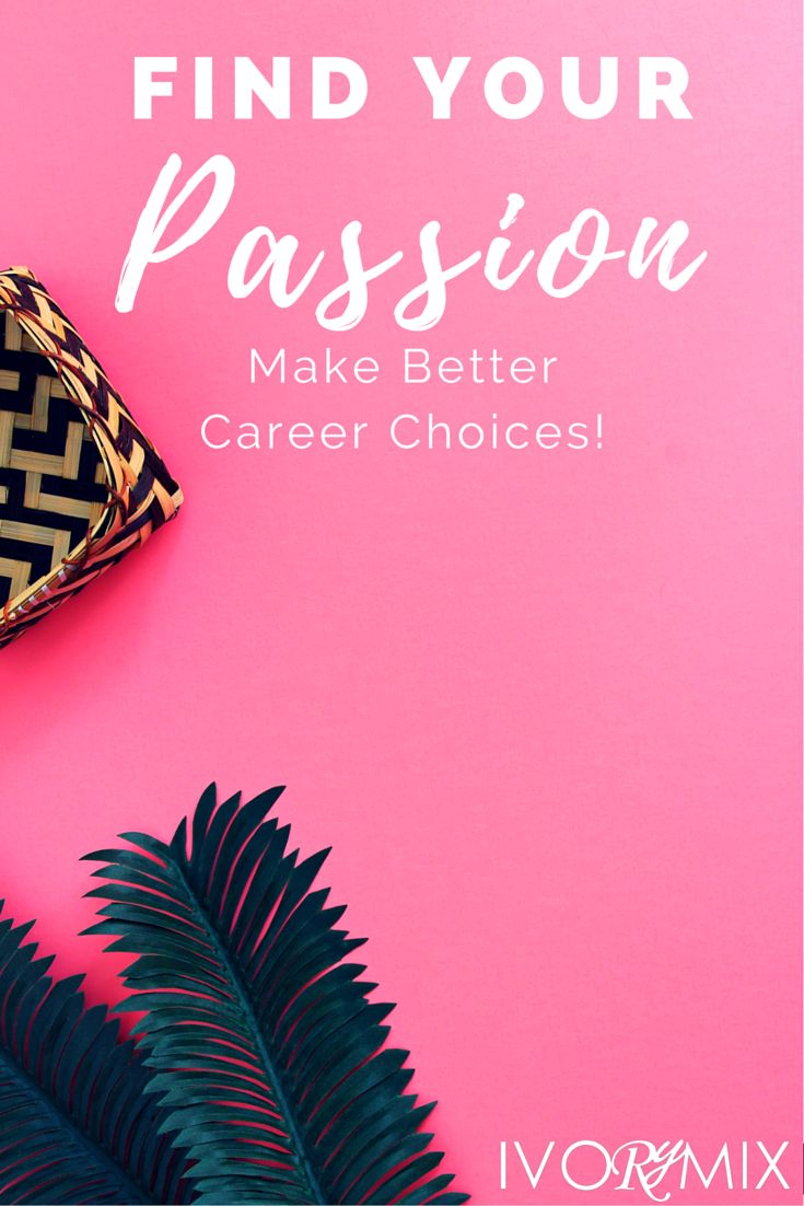 best images about finding my passion purpose find your passion and make better career choices