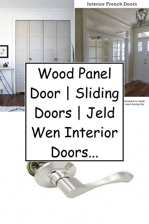 Wood Panel Door Sliding Doors Jeld Wen Interior Doors In 2020 Wood French Doors Jeld Wen Interior Doors Doors Interior