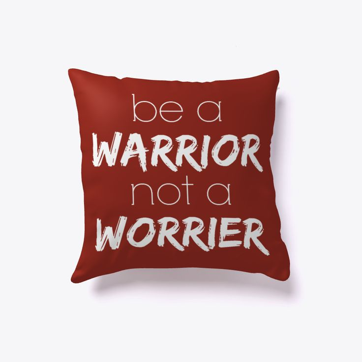 """Be a WARRIOR 
