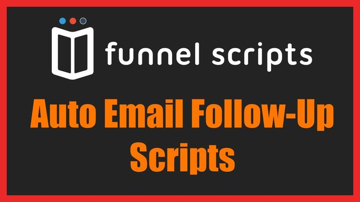 Auto Email Follow Up Scripts FunnelScripts