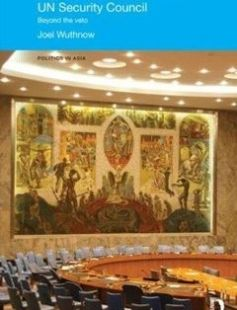 Chinese Diplomacy and the UN Security Council Beyond the Veto free download by Joel Wuthnow ISBN: 9780415640732 with BooksBob. Fast and free eBooks download.  The post Chinese Diplomacy and the UN Security Council Beyond the Veto Free Download appeared first on Booksbob.com.