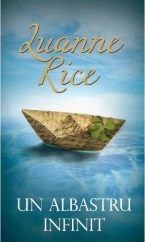 """""""Viața e ca o maree, acționată de niște forțe prea mari ca să poată fi puse la îndoială. Poate că e mai ușor să construiești un zid din nisip, să înconjori castelul, să-i aperi meterezele decât să încerci să transformi curentul vieții.""""- Luanne Rice, Un albastru infinit"""