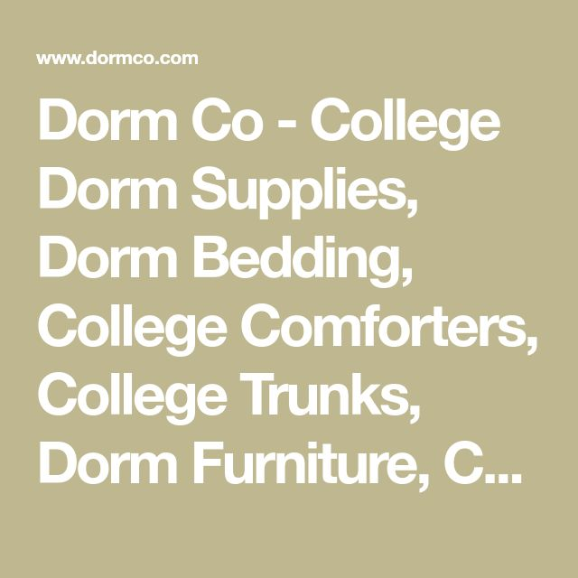 Dorm Co - College Dorm Supplies, Dorm Bedding, College Comforters, College Trunks, Dorm Furniture, College Bedding, Twin XL Bedding, Twin XL Sheets, College Dorm Essentials, Dorm Comforters, Dorm Room Rugs, Twin XL Comforter, Dorm Stuff, Dorm Decor and Cheap College Dorm Products all Ship for just $2.95!