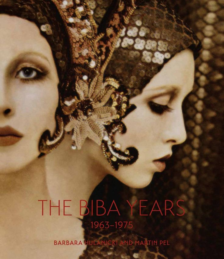 The Biba Years: 1963-1975: Barbara Hulanicki, Martin Pel: