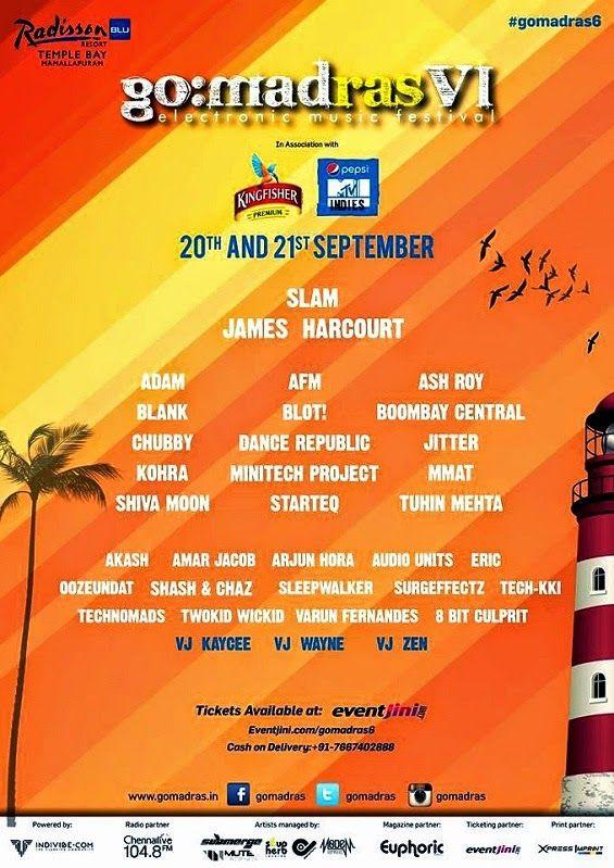 The GO:MADras Festival - 2 days and 30 hours of Electronic music | Music Malt   WHEN? September 20 and 21, 2014 WHERE? Radisson Blu Resort Temple Bay, 57 Covelong Road, Mamallapuram, Tamil Nadu, Pin-603104