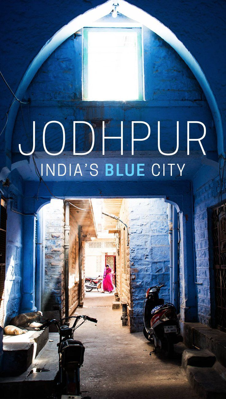 Jodphur, Rajasthan is widely known as India's blue city. Its streets are filled with