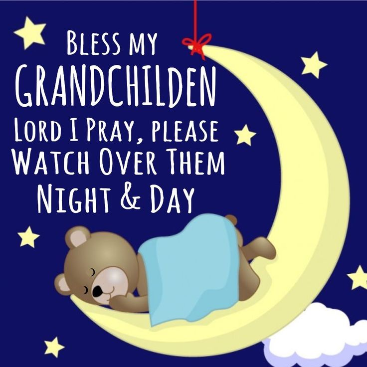 Bless My grandchildren...