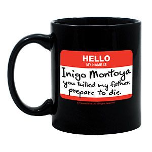 Because this always makes me smile and remember the first time watched this movie so many years ago. :: Hello My Name Is Inigo Montoya Mug by Think Geek