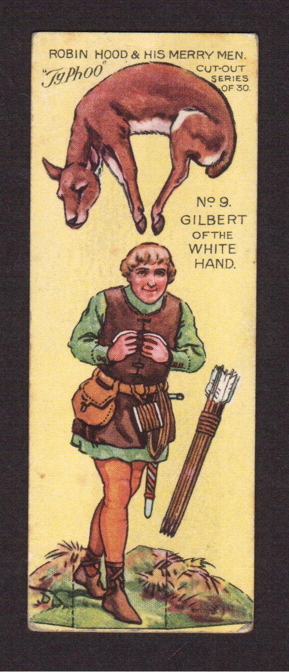 Robin Hood Scarce 1928 Typhoo Tea Paper Doll Card 9 Gilbert of The White Hand | eBay