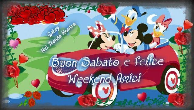 Buon sabato felice weekend felici giorni della for Buon weekend immagini simpatiche