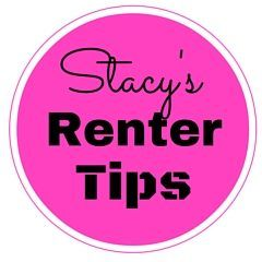 Stacy's Renter Tips – Tips and Tricks for Renters!