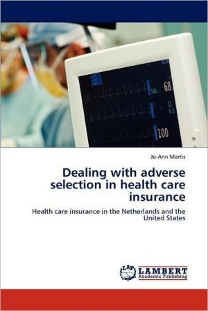 Dealing with adverse selection in health care insurance