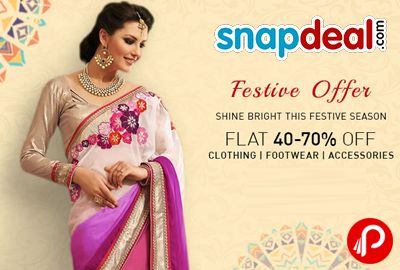 #Flat 40-70% off on Clothing, Footwear, Accessories | Festive Offer – Snapdeal