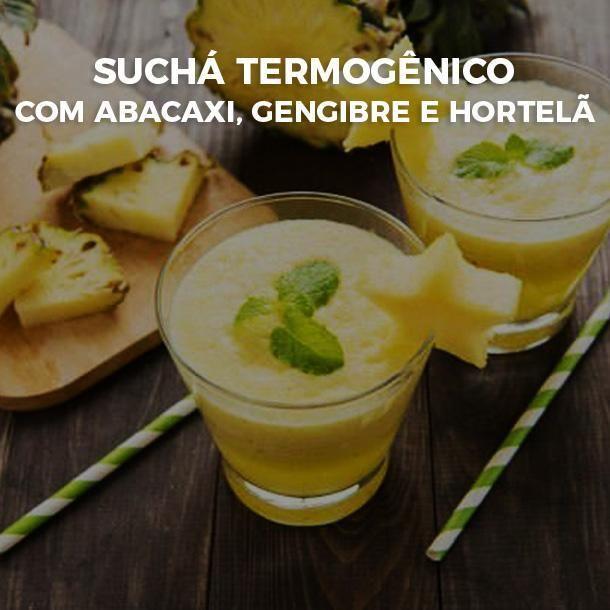 Sucha Termogenico Com Abacaxi Gengibre E Hortela Alem De Ser Uma