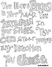 Printable quote art. Education. Inspiration. Dr. Seuss Quotes. You have brains in your heard, you have feet in your shoes, you can steer yourself any direction you choose.