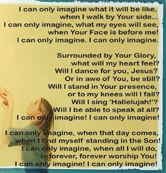 Mercy Me, I can only Imagine song lyrics