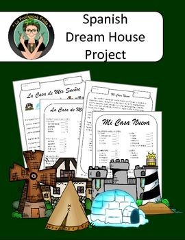 "Spanish Project, Dream House, New House!  Have your students design their dream house in descriptive detail!There are TWO rubrics included in this packet to help your students practice their writing skills.  One is for a ""Dream House"" and the other is for ""Mi Casa Nueva.""An excerpt from the instructions for the Dream House:""This assignment is designed for you to show off your artistic abilities while using Spanish."
