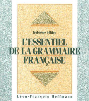 L'Essentiel de la Grammaire Francaise (French Edition) PDF