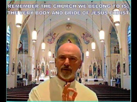 Fr. John Corapi ~ THE CATHOLIC CHURCH (6 pts) ~ Pt.1: Body & Bride of Ch...