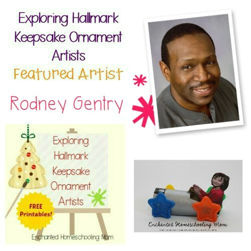Come find fun facts and learning activities to study Rodney Gentry as this month's featured artist in the Exploring Hallmark Keepsake Ornament Artist Series!