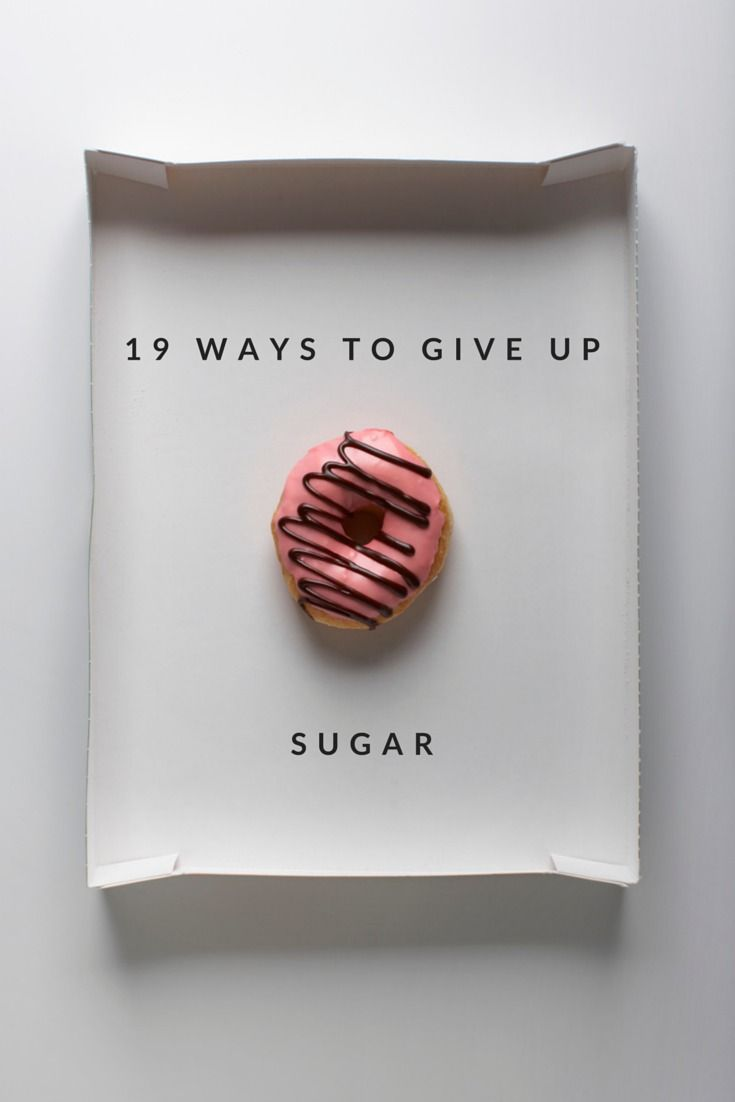 Our experts share their tips on making your life truly sweet, without the sugar. How to Give Up Sugar