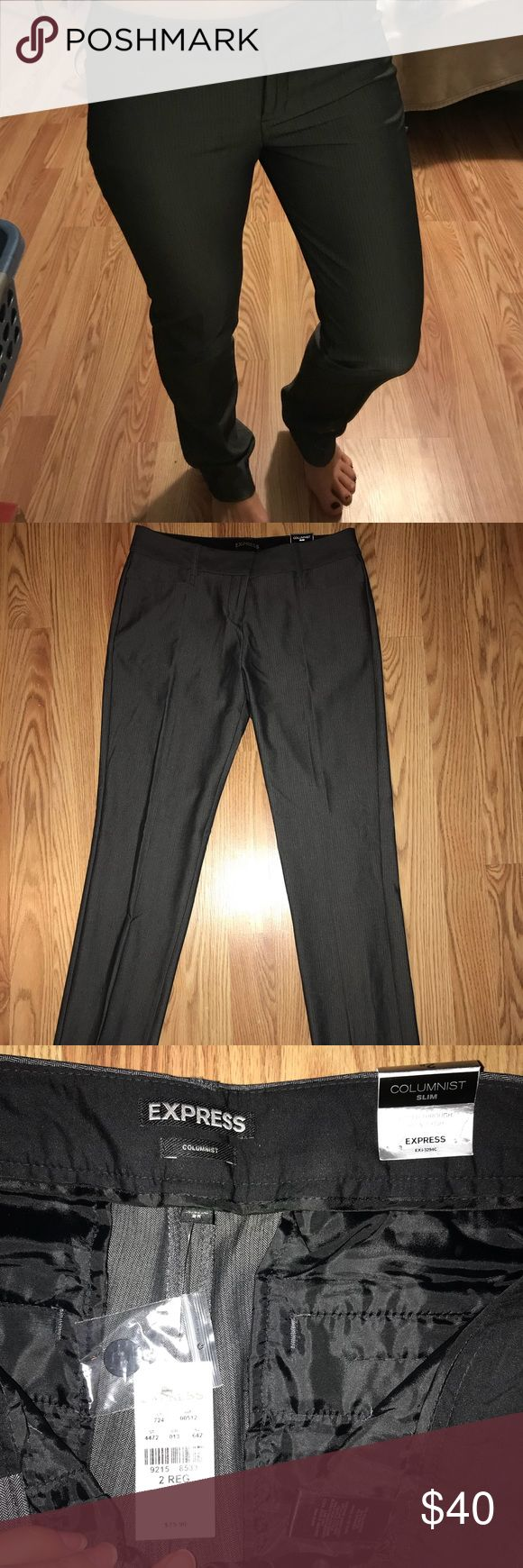 Express columnist slim NEW NEVER BEEN WORN! I am typically a 4 in American eagle but these fit perfectly and are comfortable! Have had them for awhile and never ended up needing to wear them! Definitely a good pair of business pants for a good price! Express Pants Straight Leg