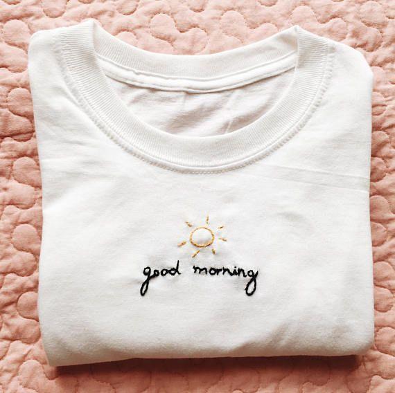 Guten Morgen bestickte T-Shirt – #bestickte #Guten #Morgen #TShirt #Sticken Kleidung
