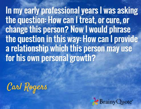 rogers father of humanistic movement person centered Carl rogers (1902-1987) was a humanistic psychologist who agreed with the main for carl rogers (1959) a person who has high rogers, c (1951) client-centered.