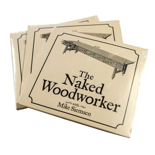 """""""The Naked Woodworker"""" DVD By Mike Siemsen"""