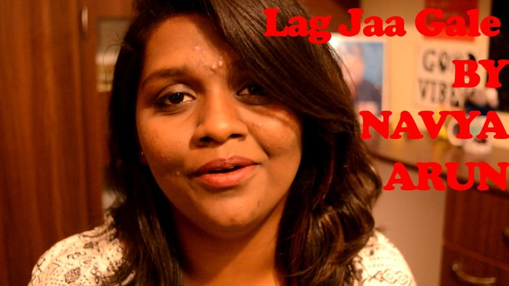 Lag Jaa Gale   Cover by Navya Arun   (Lata Mangeshkar)