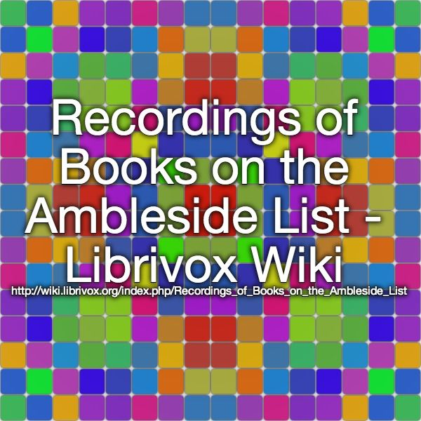 11 best audio book info images on pinterest teaching reading recordings of books on the ambleside list librivox wiki httpwiki fandeluxe Choice Image