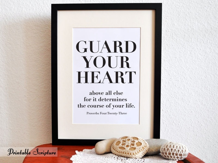 Guard your heart above all else for it determines the course of your life. - Prov. 4:23Printables Christian, The Lord, Daily Reminder, 2 Corinthians, Christian Vers, Bible Verses, Christian Posters, Diy, Wood Frames