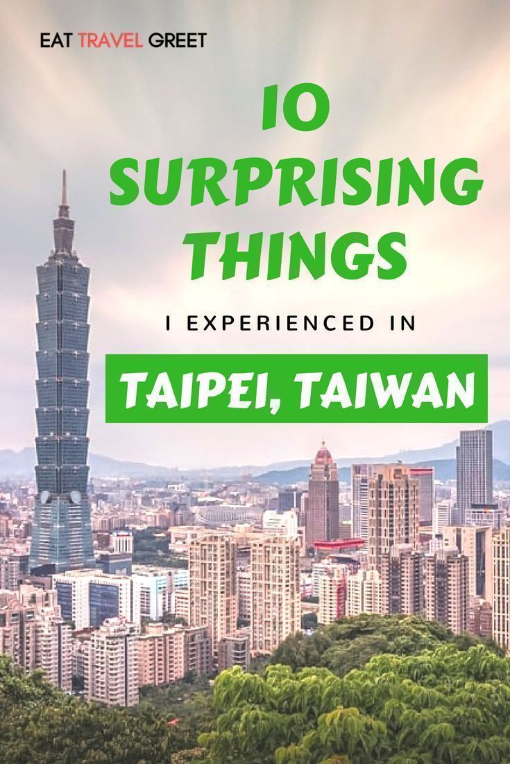 10 Surprising Things I Experienced in Taipei, Taiwan – Travel Graphics