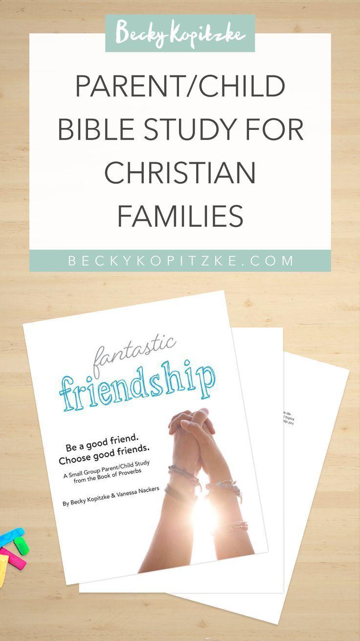 Fantastic Friendship Parent/Child Bible Study | Raising