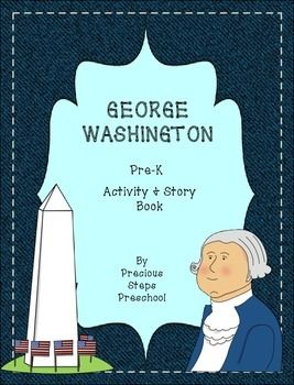 George Washington Pre-K Activity and Story Book Packet
