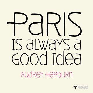 Imagem do Quadro Paris is Always a Good Idea