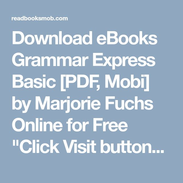 41 best my books images on pinterest download ebooks grammar express basic pdf mobi by marjorie fuchs online for free fandeluxe Image collections