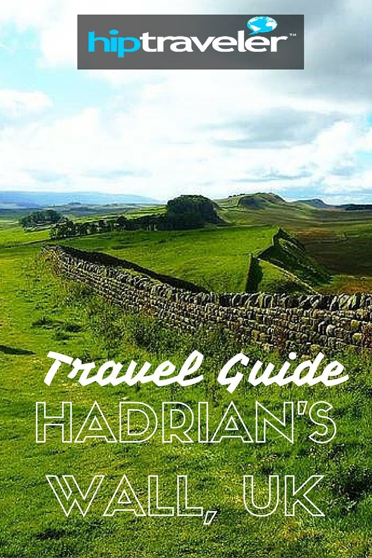 HIP Traveler  Travel Guide to Hadrian's Wall Path    Hadrian's Wall was built by Roman Emperor Hadrian in 122 AD. The northernmost border of the Roman Empire, it used to be the most heavily fortified border of the whole empire.