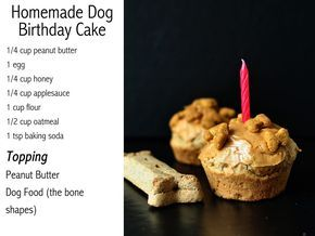 Dog homemade cupcakes or cake . Peanut butter, oatmeal, egg, applesauce, flour. Super easy. Makes 6