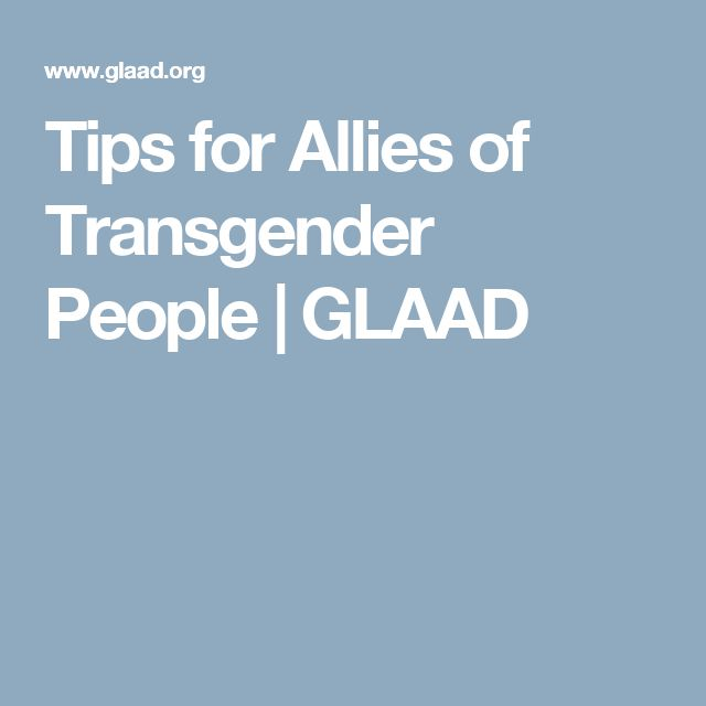 Tips for Allies of Transgender People | GLAAD