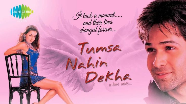 Tumsa Nahin Dekha - The Love Story is a Bollywood Romance film directed by Anurag Basu, while produced by Mukesh Bhatt. The film stars Emraan Hashmi and Diya Mirza in lead roles as Anupam Kher, Sharat Saxena and Surekha Sikri in supporting roles.  Movie- Tumsa Nahin Dekha - A Love Story Song-...