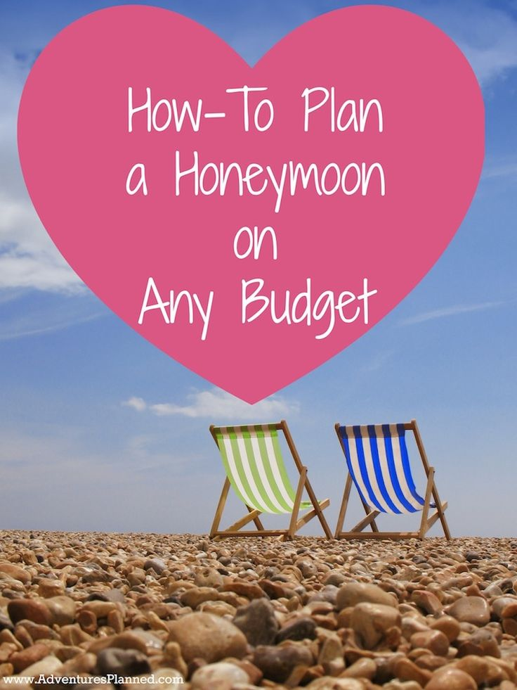How to Plan a Honeymoon on *ANY* budget - 5 steps to get the best trip for the money! Discover the 5 steps here: http://www.adventuresplanned.com/2014/01/07/how-to-plan-a-honeymoon-on-any-budget/