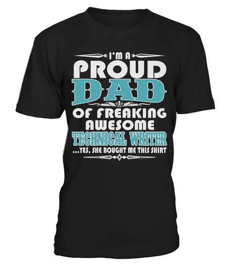 # PROUD DAD OF AWESOME TECHNICAL WRITER T SHIRTS .  PROUD DAD OF AWESOME TECHNICAL WRITER T-SHIRTS. IF YOU PROUD YOUR JOB, THIS SHIRT MAKES A GREAT GIFT FOR YOU AND YOUR DAD ON THE SPECIAL DAY.---TECHNICAL WRITER T-SHIRTS, TECHNICAL WRITER JOB SHIRTS, TECHNICAL WRITER FUNNY T SHIRTS, TECHNICAL WRITER DAD SHIRTS, TECHNICAL WRITER TEES, TECHNICAL WRITER HOODIES, TECHNICAL WRITER LONG SLEEVE, TECHNICAL WRITER FUNNY SHIRTS, TECHNICAL WRITER JOB, TECHNICAL WRITER HUSBAND, TECHNICAL WRITER…