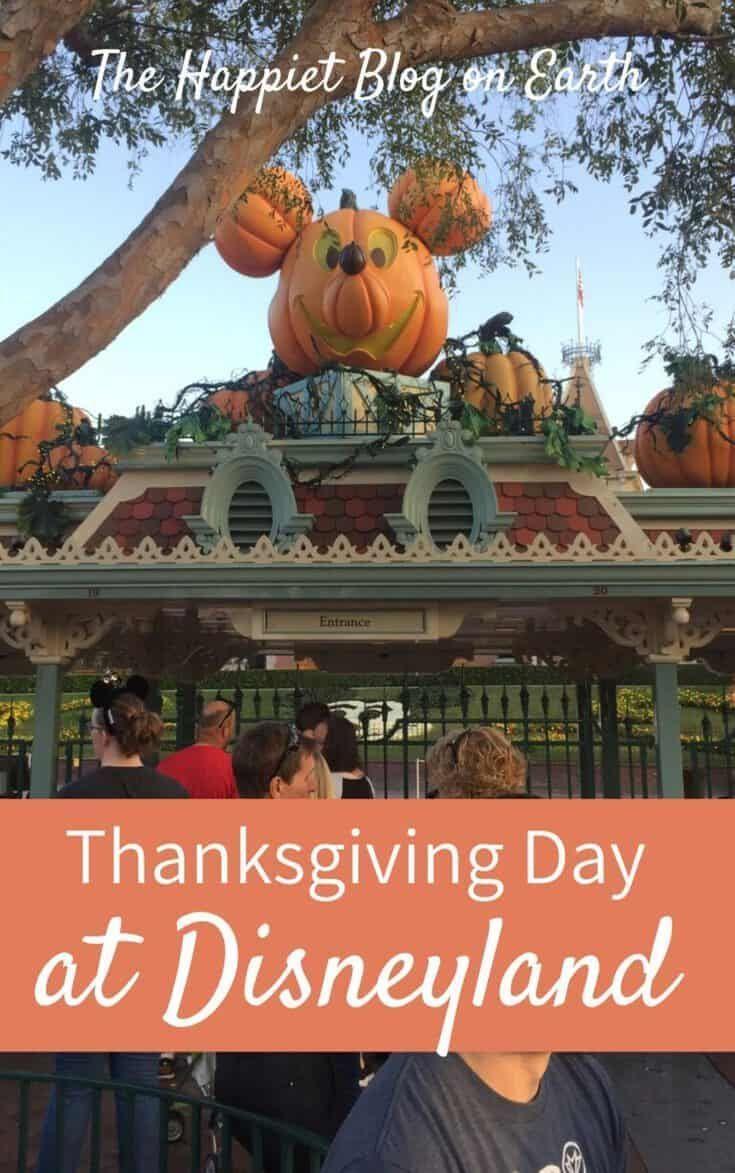 Thanksgiving At Disneyland The Happiest Blog On Earth In 2020 Disneyland Holidays Disneyland Disney Trip Surprise