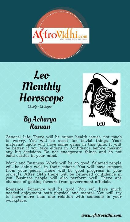 Get your Leo Monthly horoscope and Leo love, career and business horoscope.