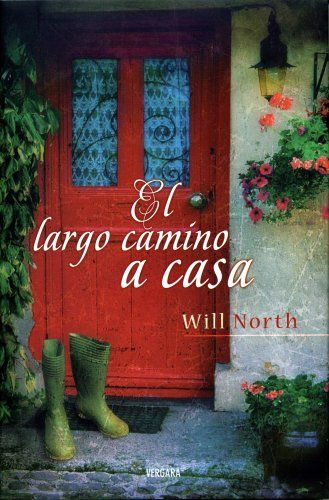 EL LARGO CAMINO A CASA (PARA SIEMPRE) de Will North https://www.amazon.es/dp/8466634711/ref=cm_sw_r_pi_dp_mqb4wbYSJDDVP