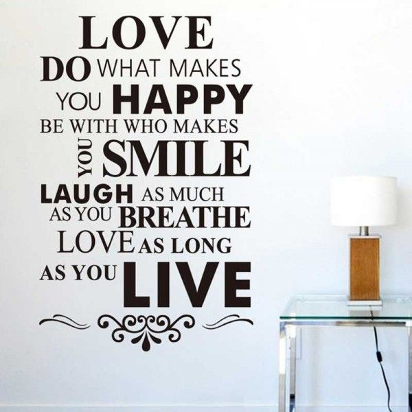 Love do what makes you happy, be with who makes you smile, laugh as much as you breathe, love as long as you live. This item is available 1 size and 15 different colours. All items come in sections and can be positioned as you wish.  Material: PVC/Vinyl  Large size: 94cm(h) * 60cm(w)  Color: Black, White, Pink, Green, Red, Orange, Purple, Dark Coffee, Dark Blue, Dark Gray, Light Blue, Light Coffee, Light Grey, Light Purple, Orange Yellow.