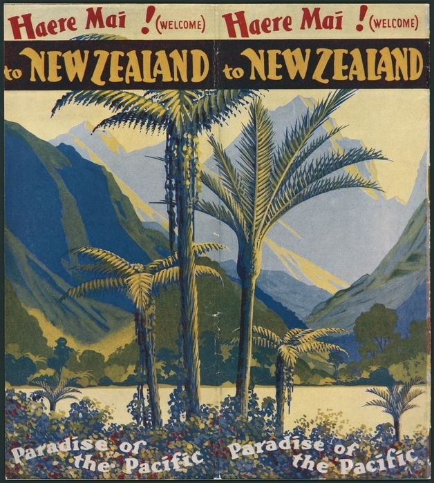 Mitchell, Leonard Cornwall, 1901-1971 :Haere mai! (Welcome) to New Zealand, paradise of the Pacific. [Back cover. 1932?]