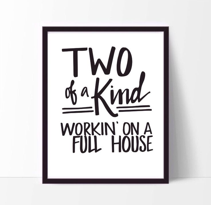 Two of a Kind, Workin on a Full House - Garth Brooks Lyrics - Instant Download 8x10 and 5x7 Quote Print by MenaMoona on Etsy https://www.etsy.com/listing/216062183/two-of-a-kind-workin-on-a-full-house