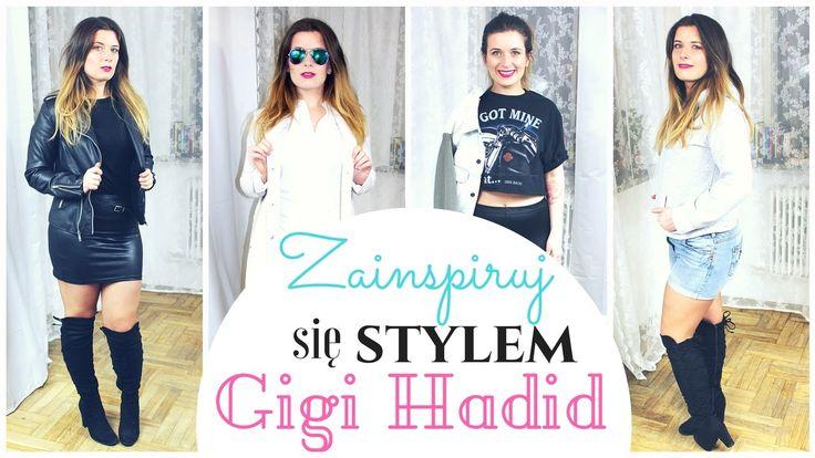 """Z cyklu """"Zainspiruj się stylem""""- stylizacje supermodelki Gigi Hadid:)"""